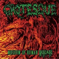 Grotesque - Museum Of Disease